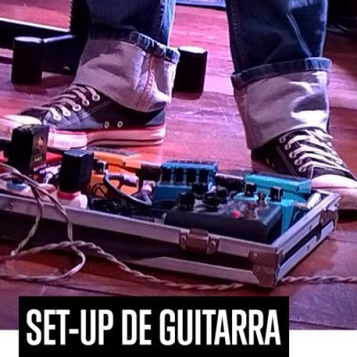 Set-Up de Guitarra