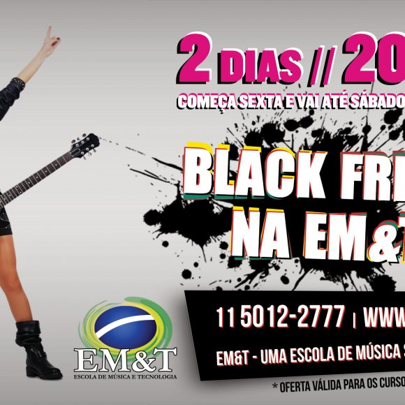 BLACK FRIDAY EM&T: 20% de desconto em todos os cursos regulares