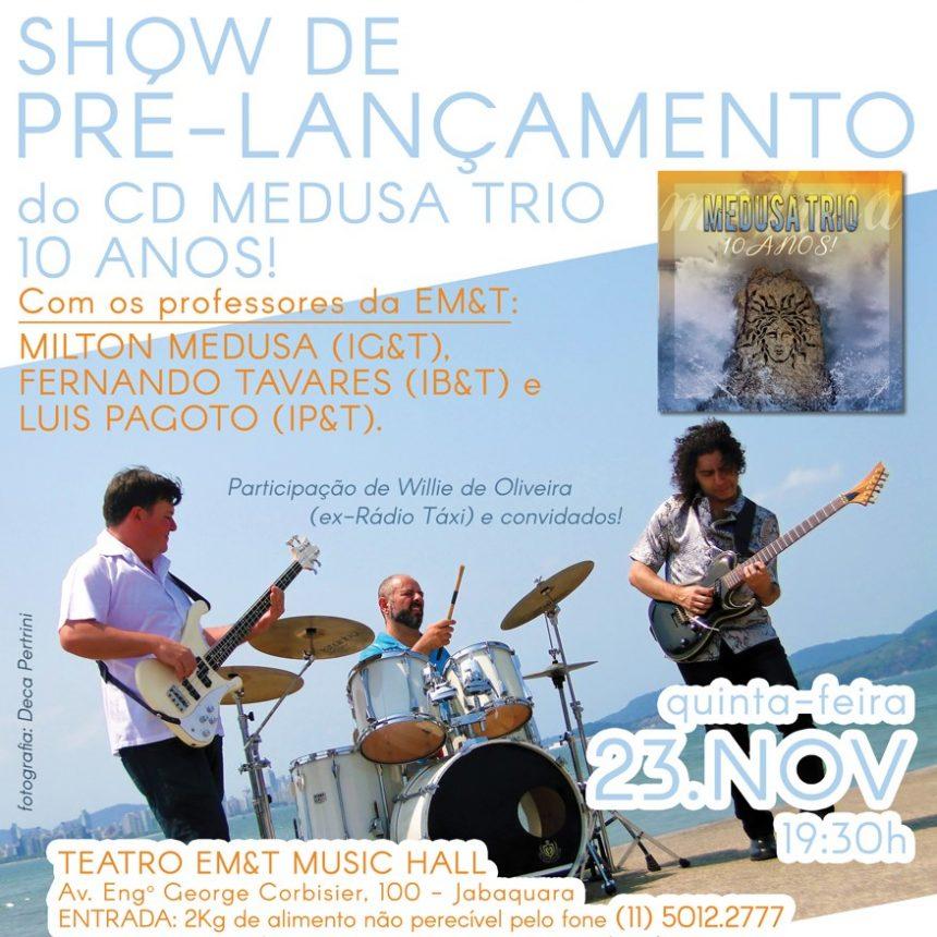 Medusa Trio faz pré-lançamento do novo disco na EM&T
