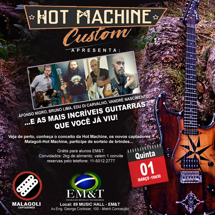 Hot Machine Custom faz workshop na EM&T