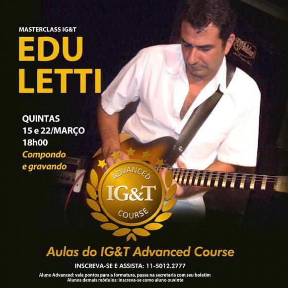 Edu Letti no IG&T Advanced Course