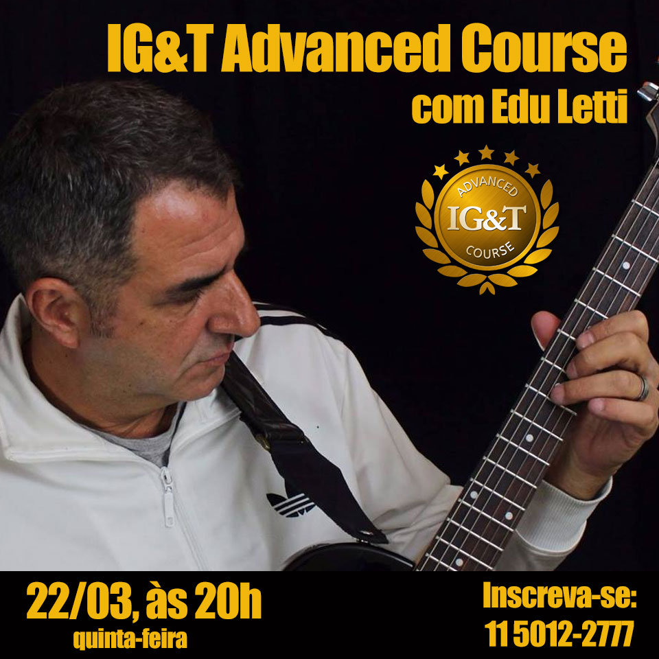 IG&T Advanced Course - Edu Letti