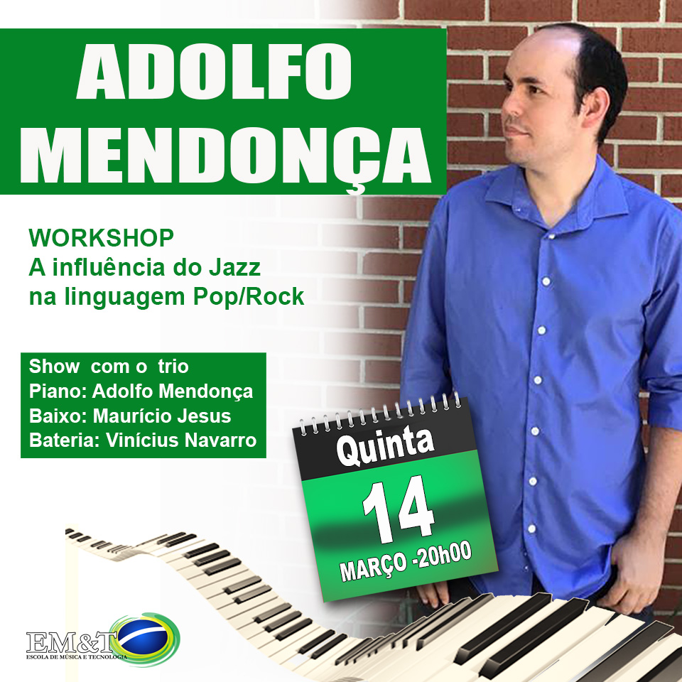 Workshop A Influência do Jazz na linguagem Pop Rock - com Adolfo Mendonça