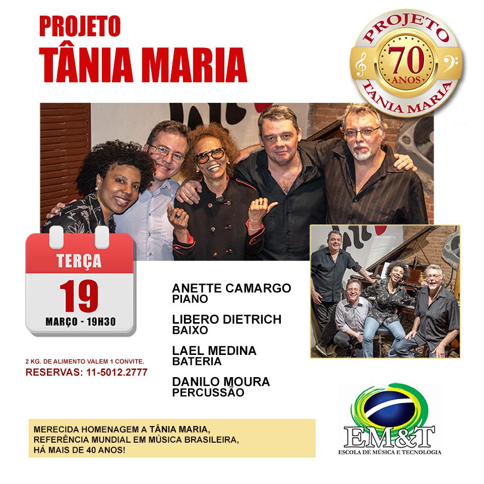 Projeto Tânia Maria 70 Anos