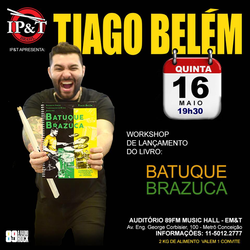 """Workshop Tiago Belém - Lançamento do livro """"Batuque Brazuca"""""""