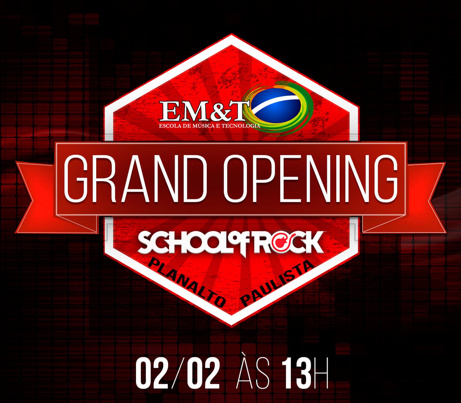 GRAND OPENING EM&T SCHOOL OF ROCK – Planalto Paulista