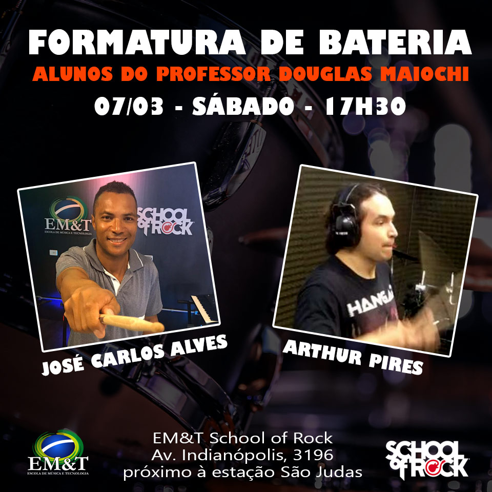 Formatura de bateria na EM&T School of Rock! Alunos: José Carlos Alves e Arthur Pires.